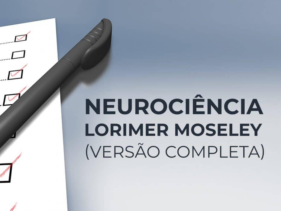 Questionário de Neurociência - Lorimer Moseley (versão completa)