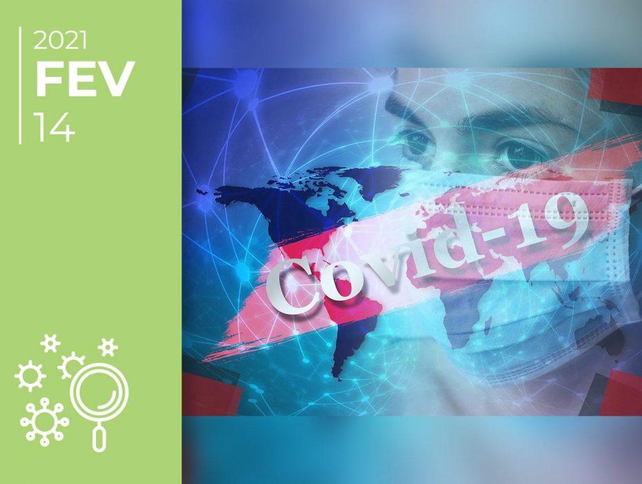 Covid-19 pelo mundo afora: 14-02-21