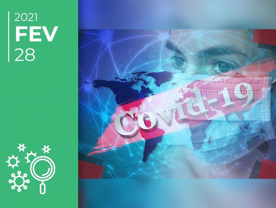 Covid-19 pelo mundo afora: 28-02-21