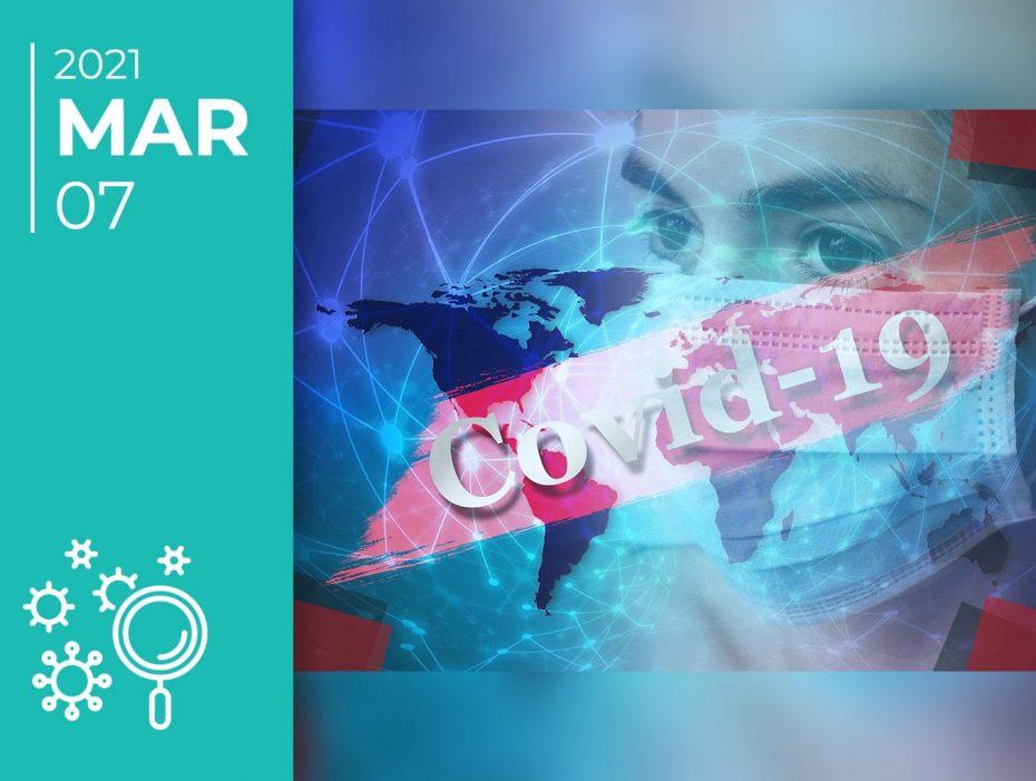 Covid-19 pelo mundo afora: 07-03-21