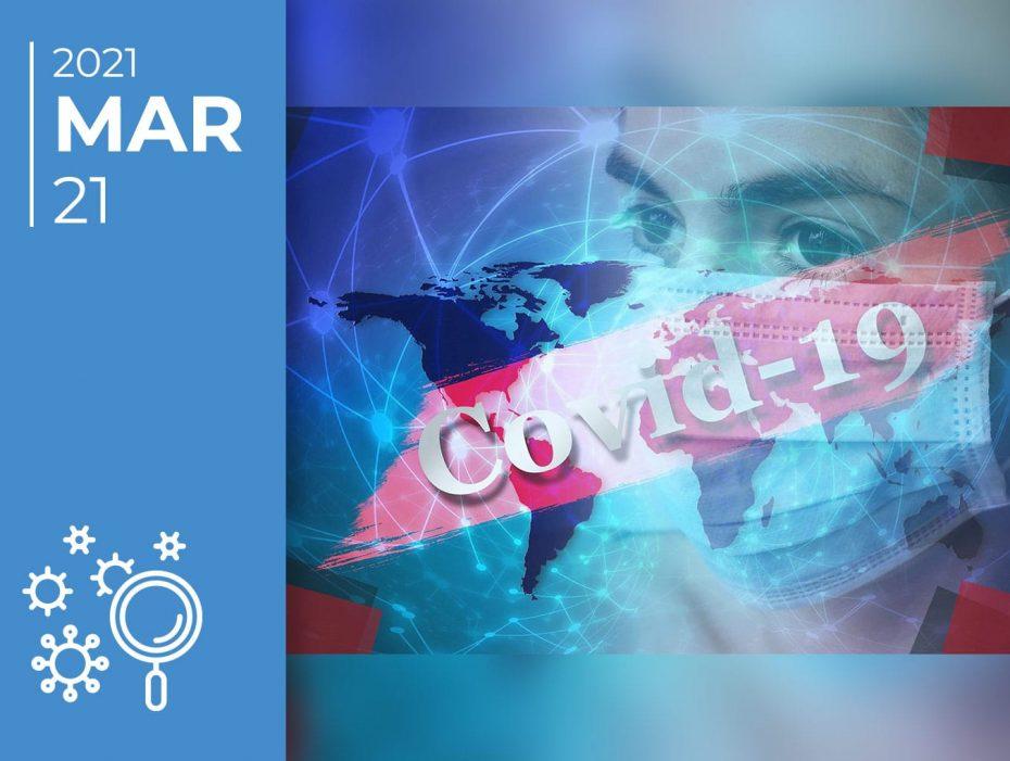 Covid-19 pelo mundo afora: 21-03-21