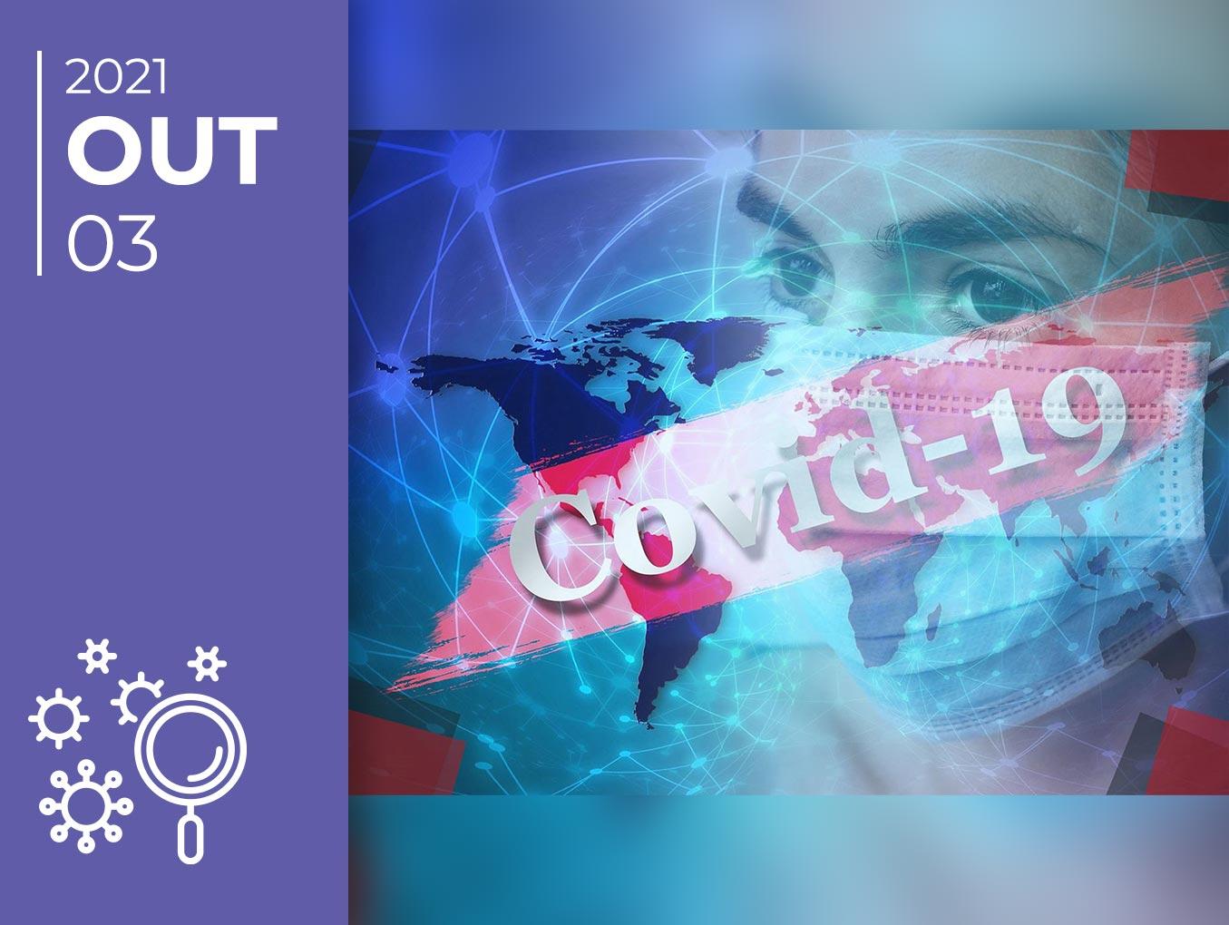 Covid-19 pelo mundo afora: 03-10-21